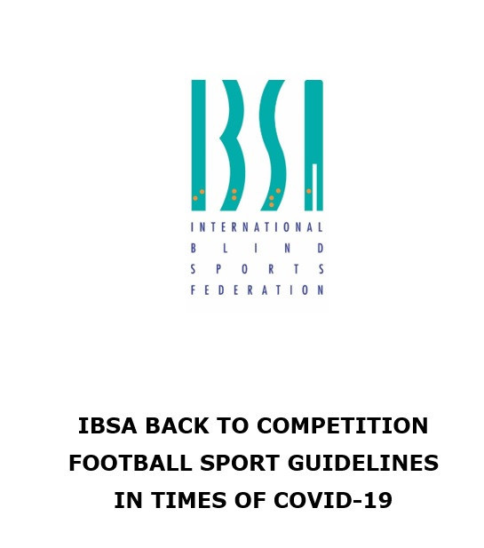 IBSA publishes COVID-19 guidelines for blind football events