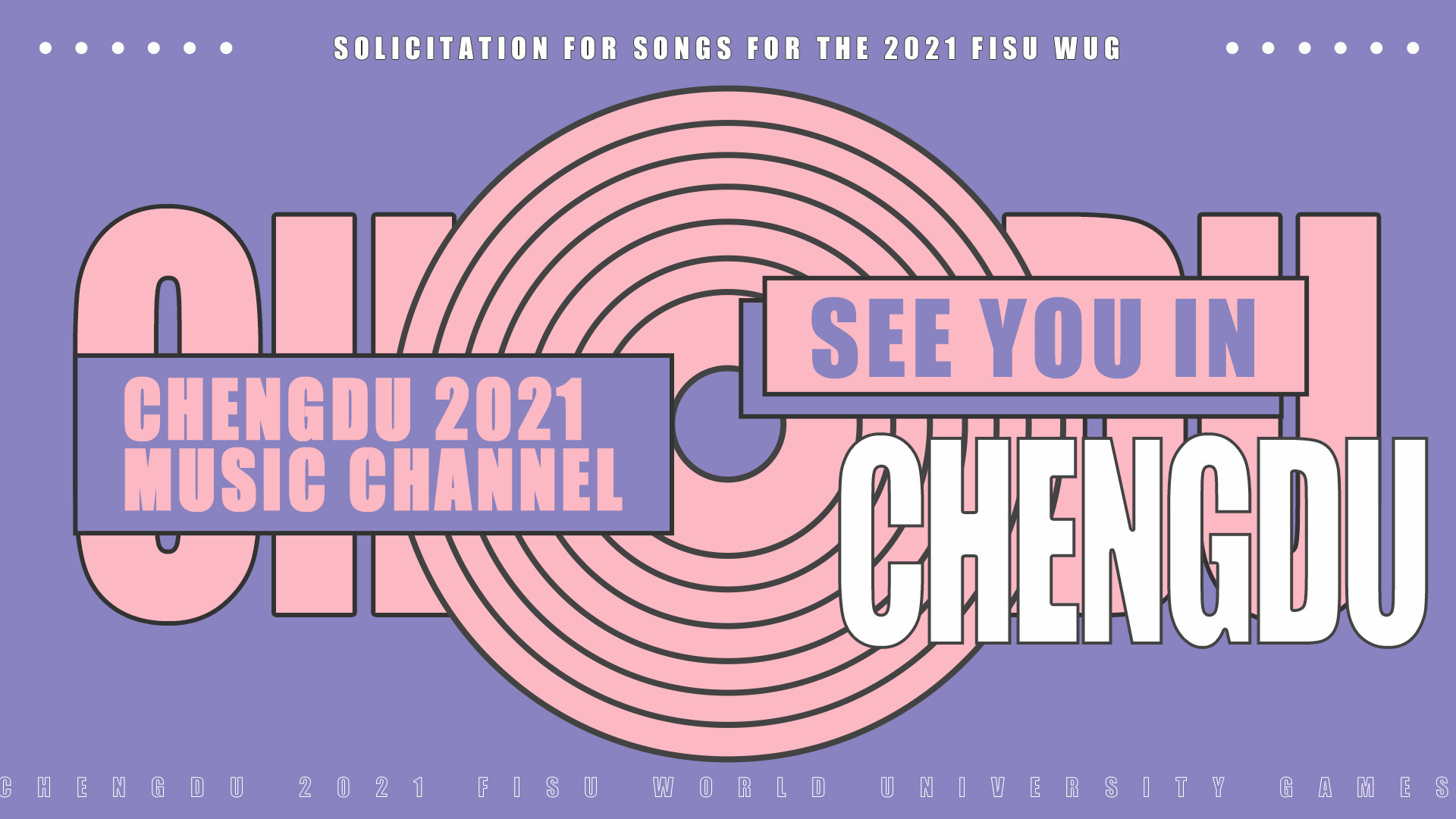 The YouTube channel will feature the entries for the official Chengdu 2021 song ©FISU
