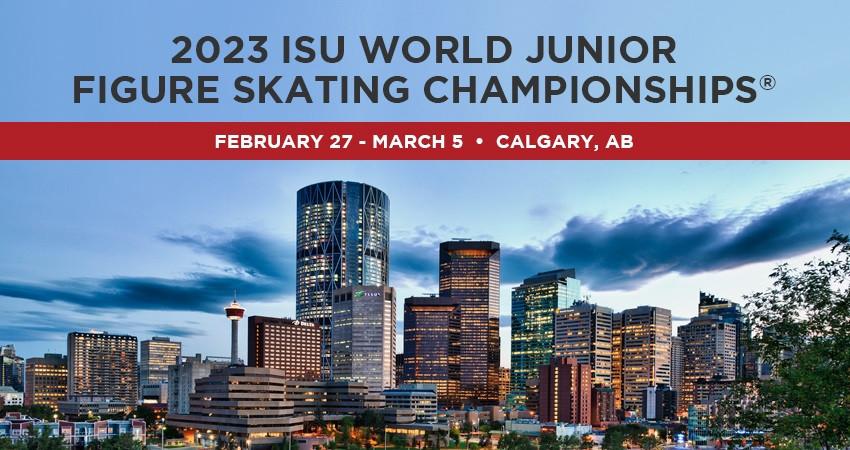 Calgary chosen to stage 2023 World Junior Figure Skating Championships