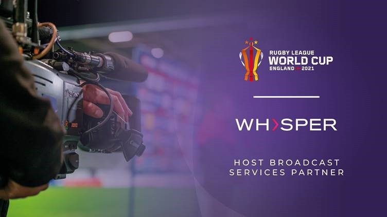 Whisper will be the host broadcaster for the 2021 Rugby League World Cup in England ©RLWC2021