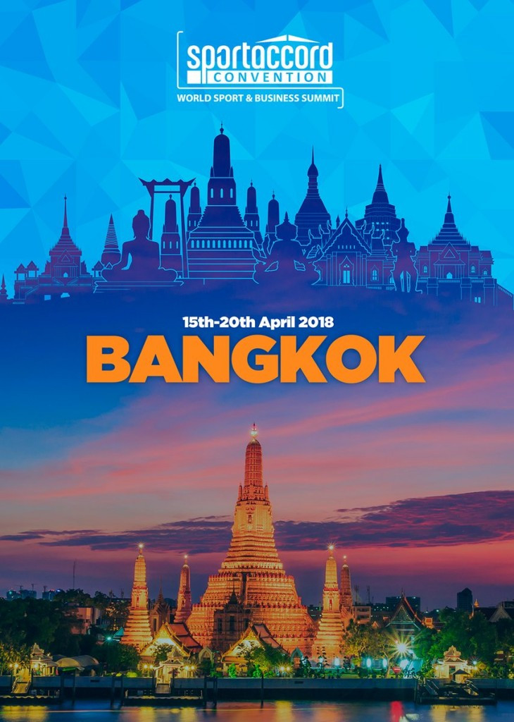 Thailand's capital Bangkok has been awarded the hosting rights to the 2018 SportAccord Convention ©SportAccord Convention