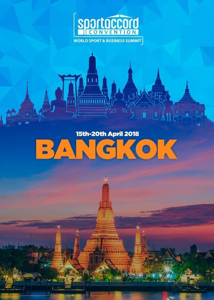 Bangkok was announced as 2018 SportAccord Convention host last month ©SportAccord Convention